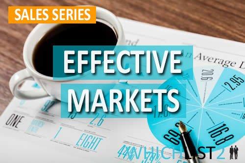 Effective Markets - Sales Series Part 9