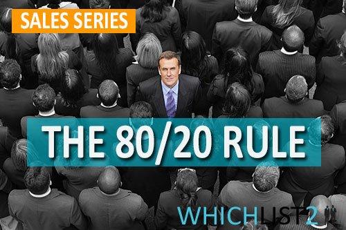 The 80/20 Rule - Sales Series Part 3